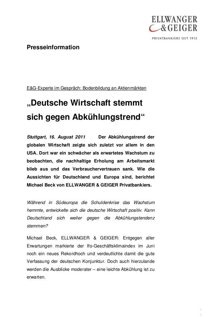 """PresseinformationE&G-Experte im Gespräch: Bodenbildung an Aktienmärkten""""Deutsche Wirtschaft stemmtsich gegen Abkühlungstre..."""