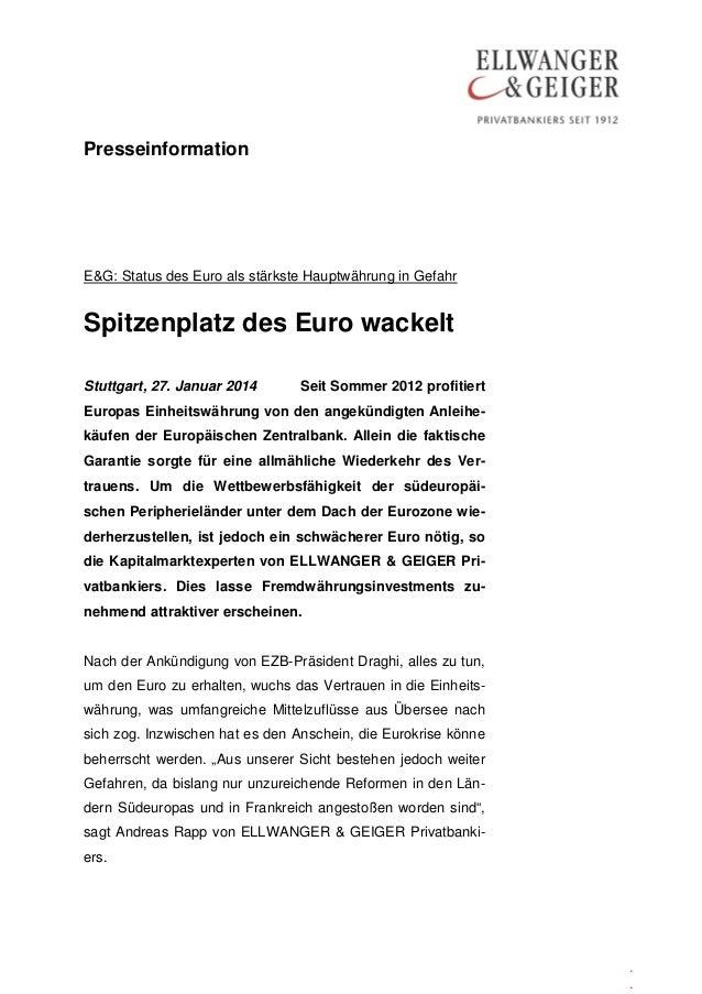 Presseinformation  E&G: Status des Euro als stärkste Hauptwährung in Gefahr  Spitzenplatz des Euro wackelt Stuttgart, 27. ...