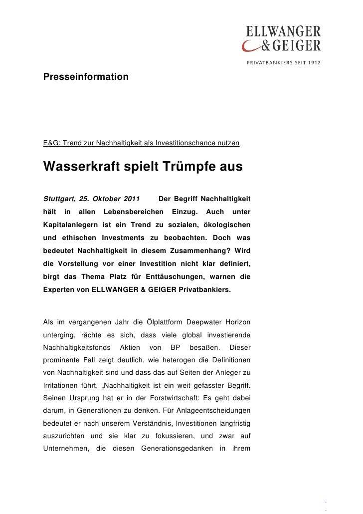 PresseinformationE&G: Trend zur Nachhaltigkeit als Investitionschance nutzenWasserkraft spielt Trümpfe ausStuttgart, 25. O...