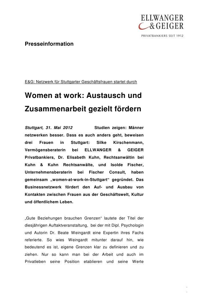 PresseinformationE&G: Netzwerk für Stuttgarter Geschäftsfrauen startet durchWomen at work: Austausch undZusammenarbeit gez...