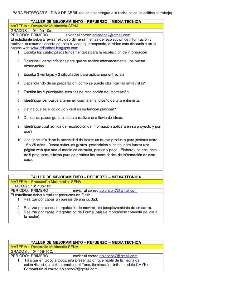 PARA ENTREGAR EL DIA 3 DE ABRIL (quien no entregue a la fecha no se  le califica el trabajo)<br /><ul><li>TALLER DE MEJORA...