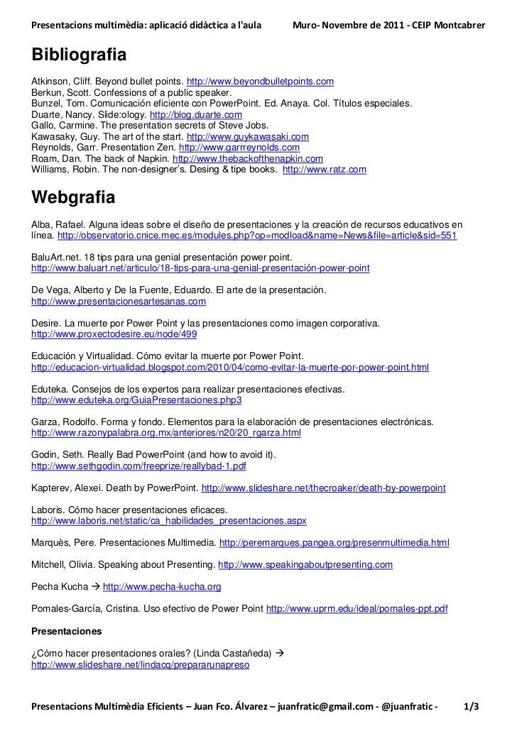 Presentacions multimèdia: aplicació didàctica a laula       Muro- Novembre de 2011 - CEIP MontcabrerBibliografiaAtkinson, ...