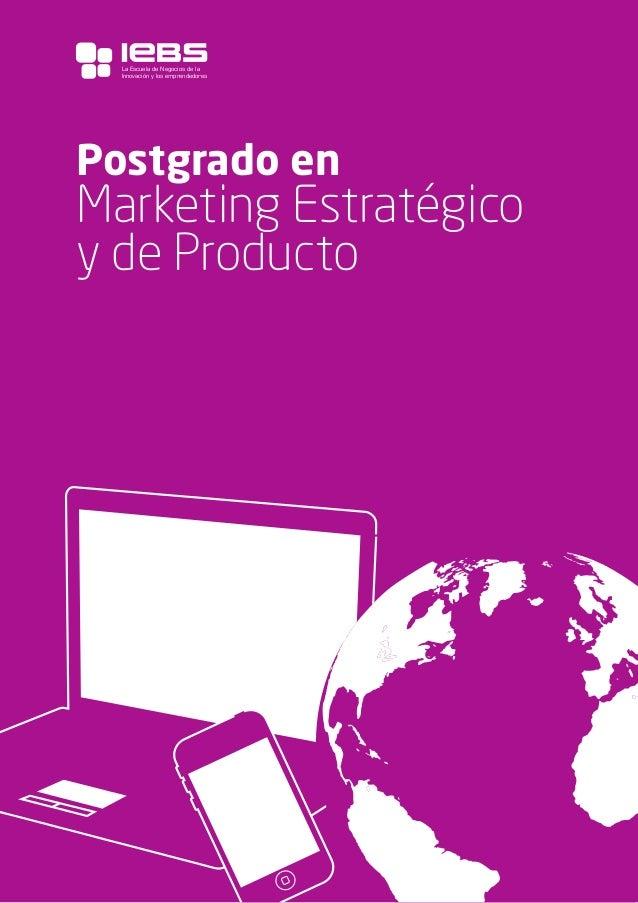 1 Postgrado en Marketing Estratégico y de Producto La Escuela de Negocios de la Innovación y los emprendedores