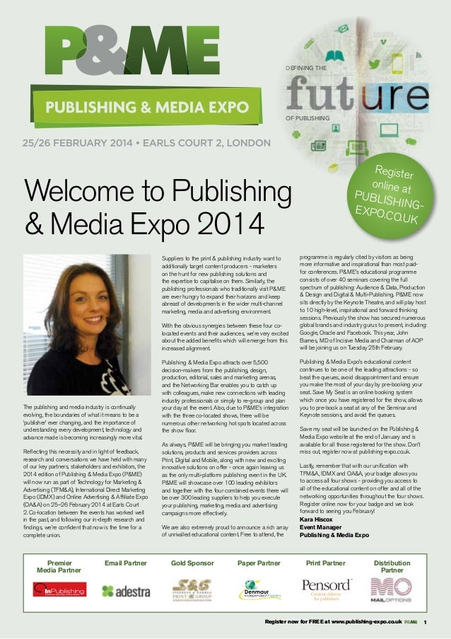 ster Regi BLISHIN.GUK PU PO.CO EX  DEFINING THE  OF PUBLISHING  Registe r online a t publishing expo.co. uk  Welcome to Pu...