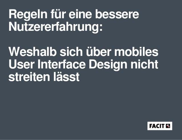 Regeln für eine bessere Nutzererfahrung: Weshalb sich über mobiles User Interface Design nicht streiten lässt