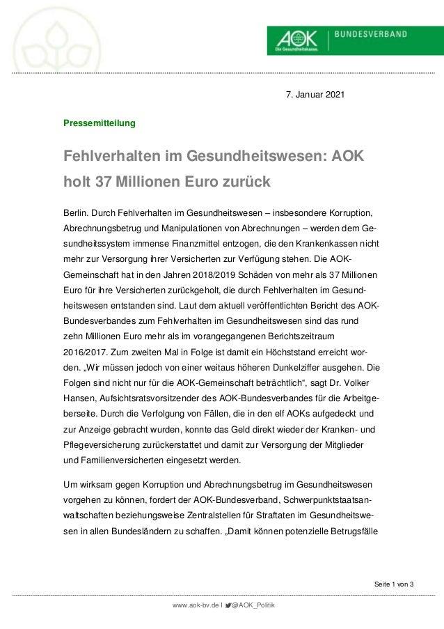 www.aok-bv.de I @AOK_Politik Seite 1 von 3 7. Januar 2021 Pressemitteilung Fehlverhalten im Gesundheitswesen: AOK holt 37 ...