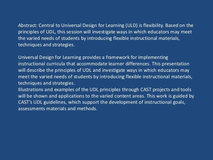 Abstract: Central to Universal Design for Learning (ULD) is flexibility. Based on theprinciples of UDL, this session will ...