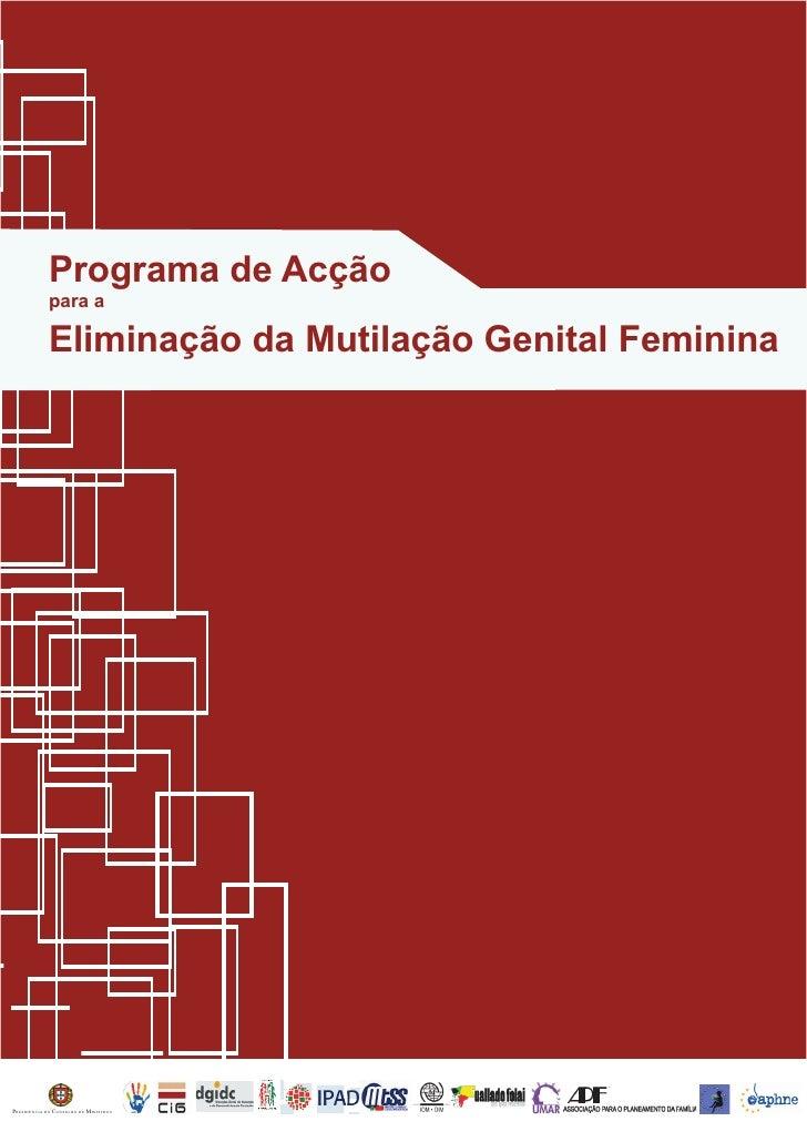 Programa de Acção              para a               Eliminação da Mutilação Genital Feminina     PRESIDÊNCIA DO CONSELHO D...