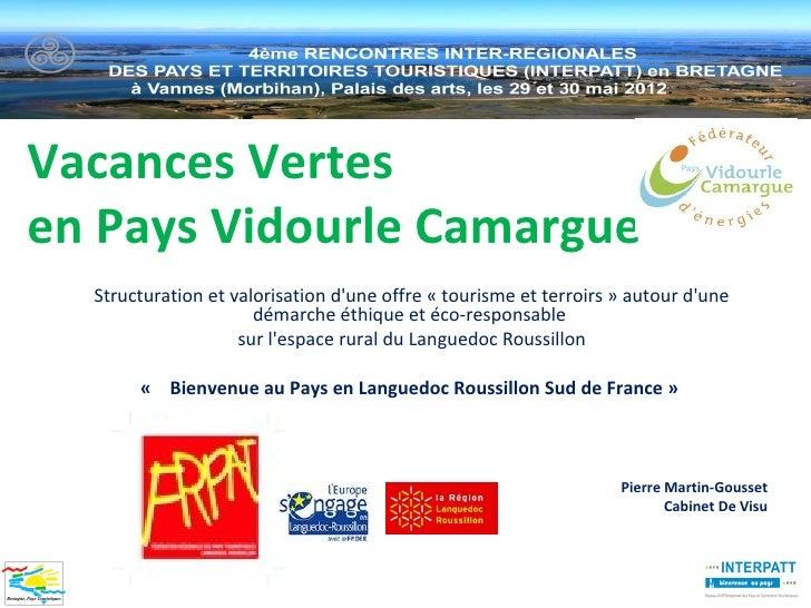 Vacances Vertesen Pays Vidourle Camargue  Structuration et valorisation dune offre « tourisme et terroirs » autour dune   ...