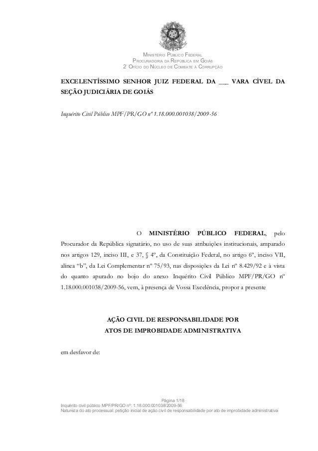 MINISTÉRIO PÚBLICO FEDERAL PROCURADORIA DA REPÚBLICA EM GOIÁS 2º OFÍCIO DO NÚCLEO DE COMBATE À CORRUPÇÃO EXCELENTÍSSIMO SE...