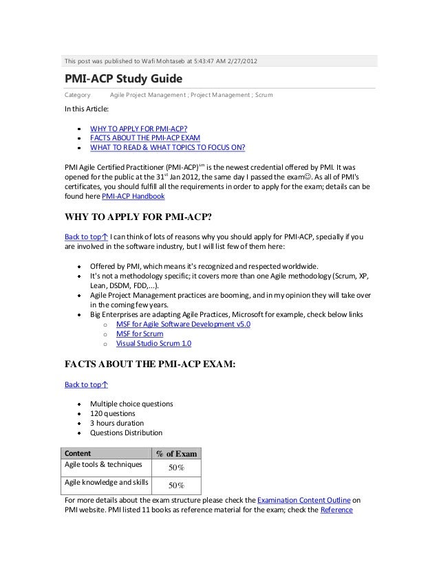 This post was published to Wafi Mohtaseb at 5:43:47 AM 2/27/2012PMI-ACP Study GuideCategory           Agile Project Manage...
