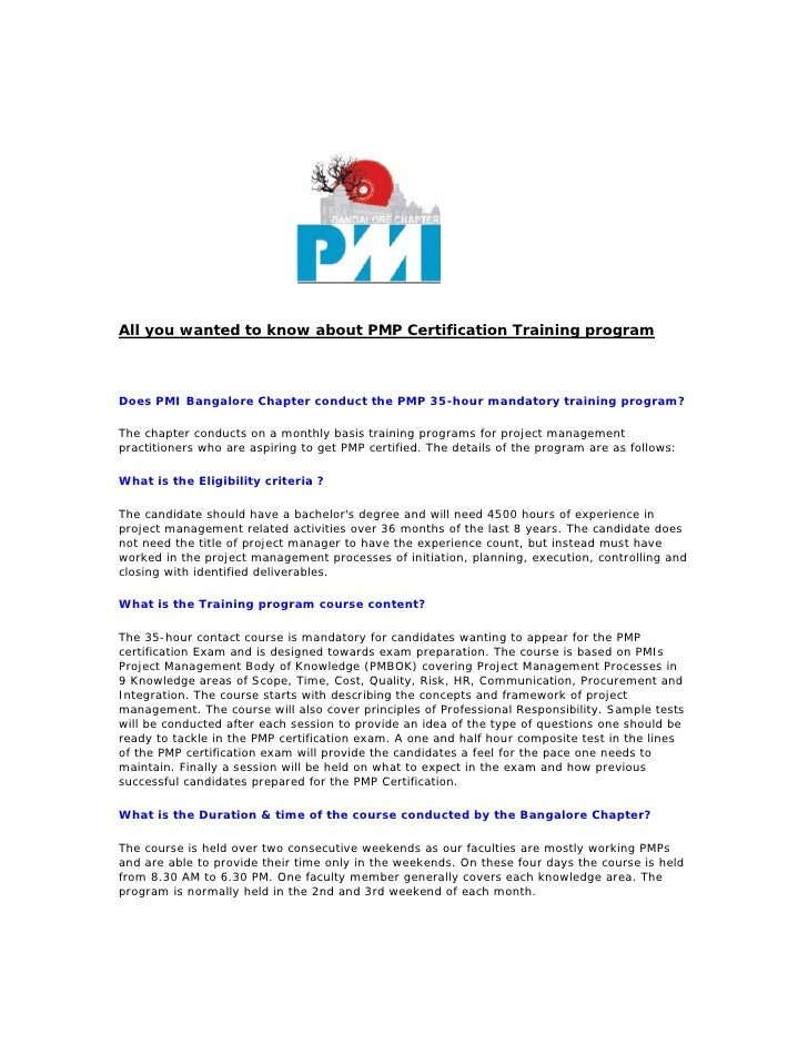 All you wanted to know about PMP Certification Training program    Does PMI Bangalore Chapter conduct the PMP 35-hour mand...