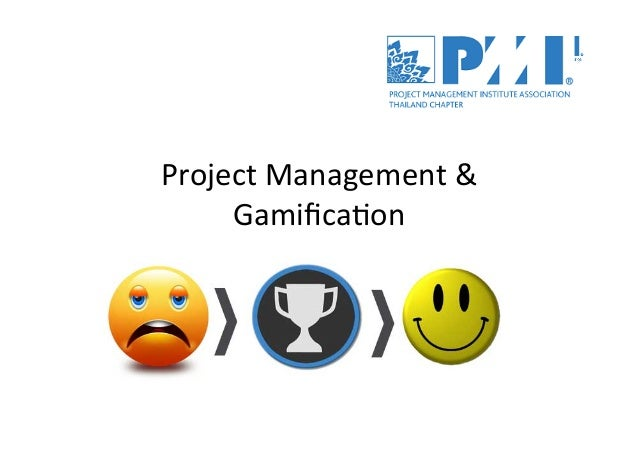 Project  Management  &     Gamifica2on