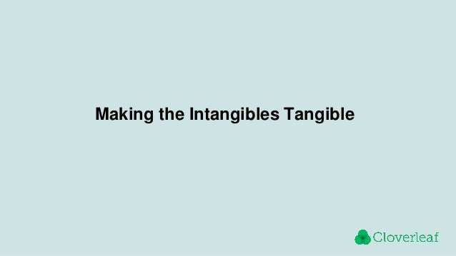 Making the Intangibles Tangible