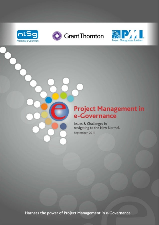 Project Management in e-GovernanceIssues & Challenges in navigating to the New NormalSeptember, 2011