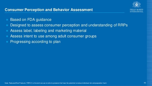 Consumer Perception and Behavior Assessment ● Based on FDA guidance ● Designed to assess consumer perception and understan...