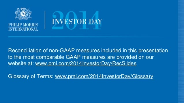 Reconciliation of non-GAAP measures included in this presentation to the most comparable GAAP measures are provided on our...