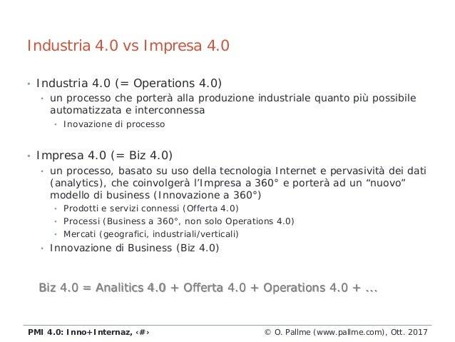 • Industria 4.0 (= Operations 4.0) • un processo che porterà alla produzione industriale quanto più possibile automatizzat...