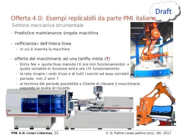 • Predictive maintanance singola macchina • «efficienza» dell'intera linea • in cui è inserita la macchina • offerta del m...