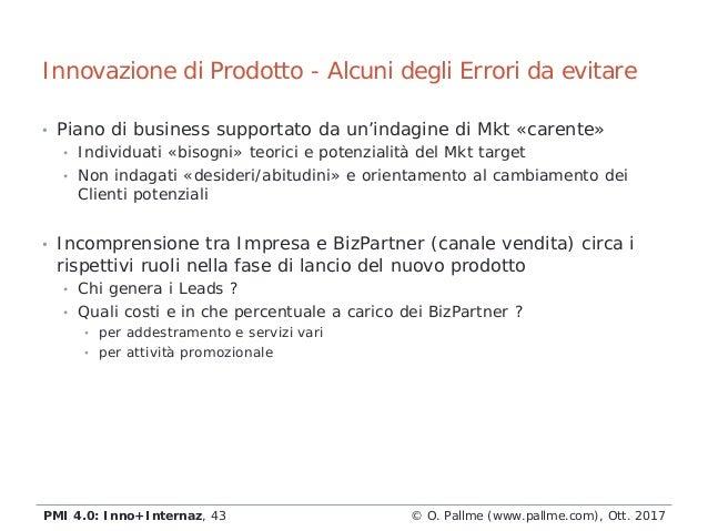 • Piano di business supportato da un'indagine di Mkt «carente» • Individuati «bisogni» teorici e potenzialità del Mkt targ...
