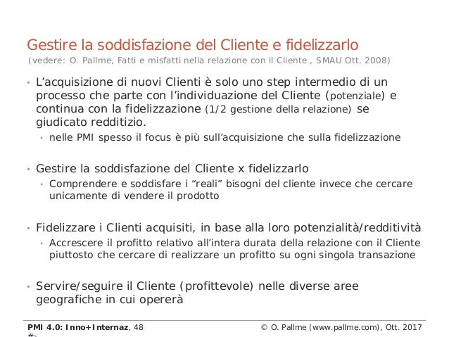 • L'acquisizione di nuovi Clienti è solo uno step intermedio di un processo che parte con l'individuazione del Cliente (po...