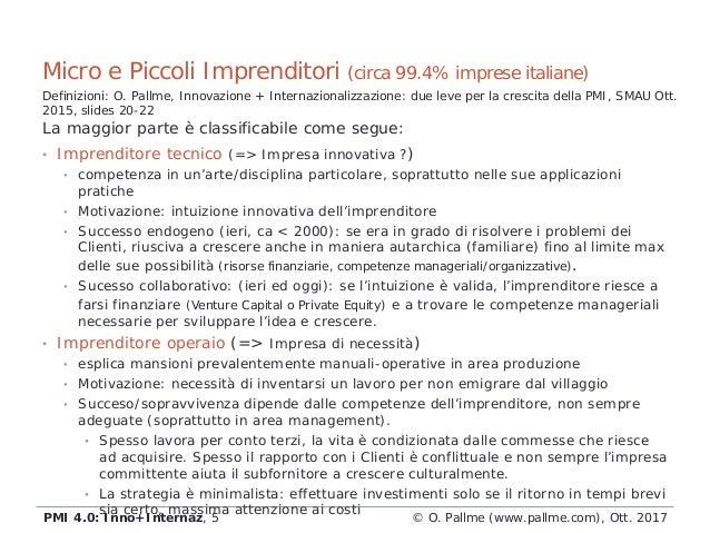 • Imprenditore tecnico (=> Impresa innovativa ?) • competenza in un'arte/disciplina particolare, soprattutto nelle sue app...