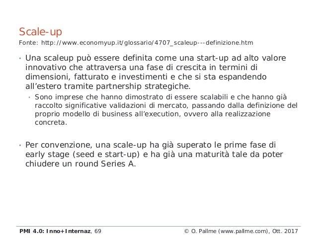 • Una scaleup può essere definita come una start-up ad alto valore innovativo che attraversa una fase di crescita in termi...