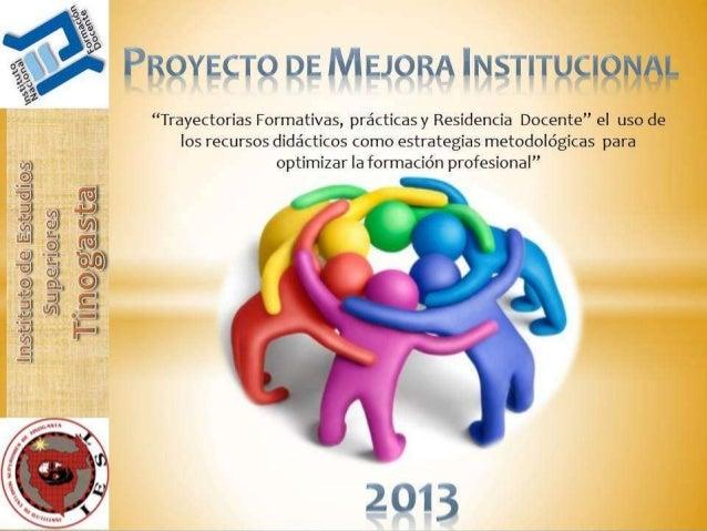 O Replantear la organización y desarrollo de las Prácticas y  Residencia Docente para optimizar la formación profesional e...