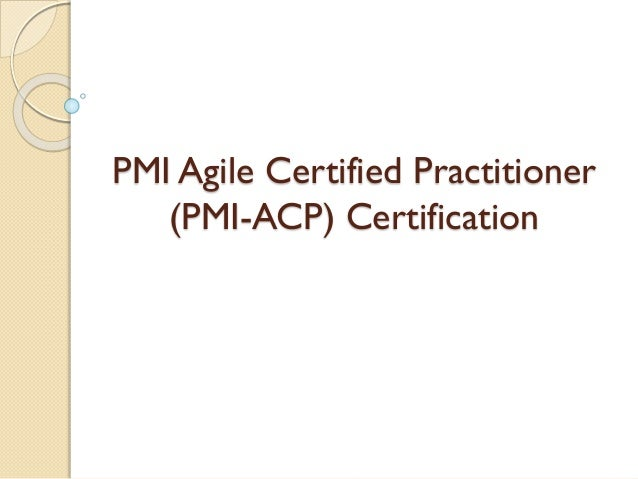 PMI Agile Certified Practitioner (PMI-ACP) Certification