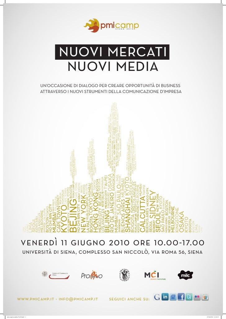 nuovi mercati                  nuovi media          UN'OCCASIONE DI DIALOGO PER CREARE OPPORTUNITÀ DI BUSINESS          AT...