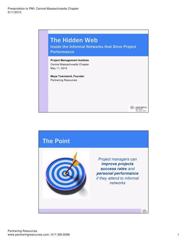 Presentation to PMI, Central Massachusetts Chapter 5/11/2010                                   The Hidden Web             ...