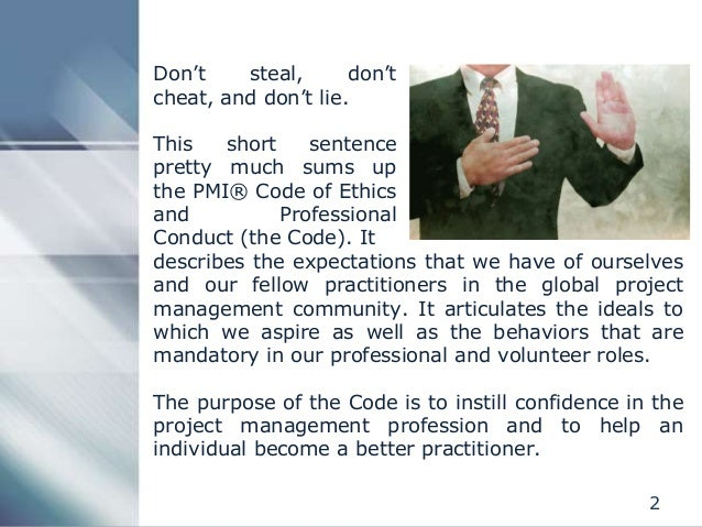 PMI Code of Ethics and Professional Conduct Slide 2