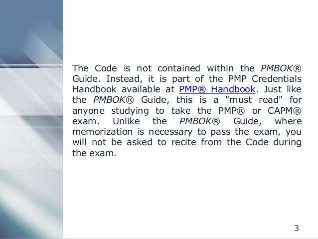 PMI Code of Ethics and Professional Conduct Slide 3