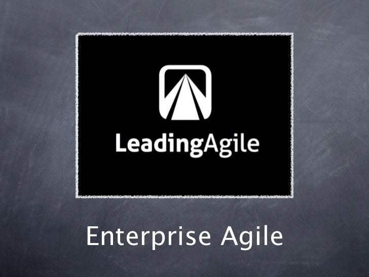 Enterprise Agile