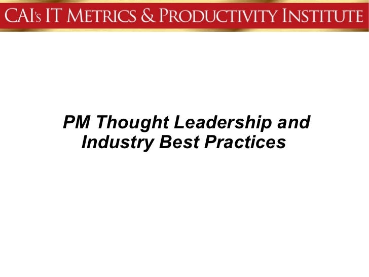 PM Thought Leadership and Industry Best Practices