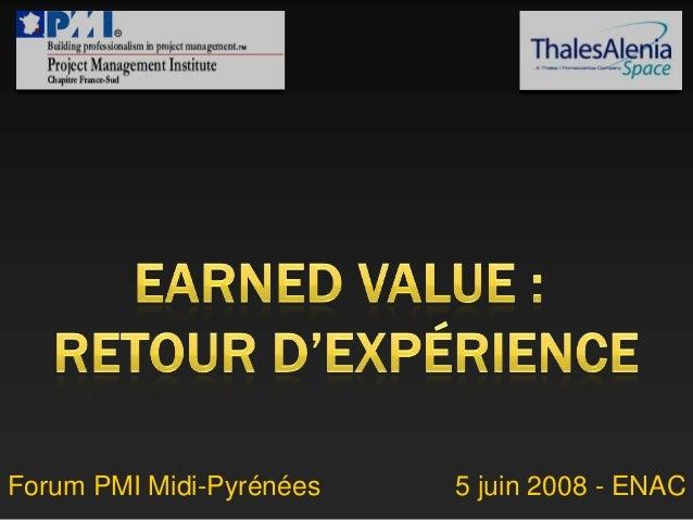 Forum PMI Midi-Pyrénées 5 juin 2008 - ENAC