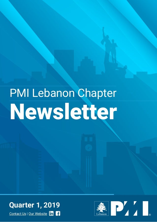 PMI Lebanon Chapter Newsletter Quarter 1, 2019 Contact Us | Our Website