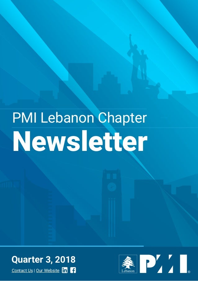 PMI Lebanon Chapter Newsletter Quarter 3, 2018 Contact Us | Our Website