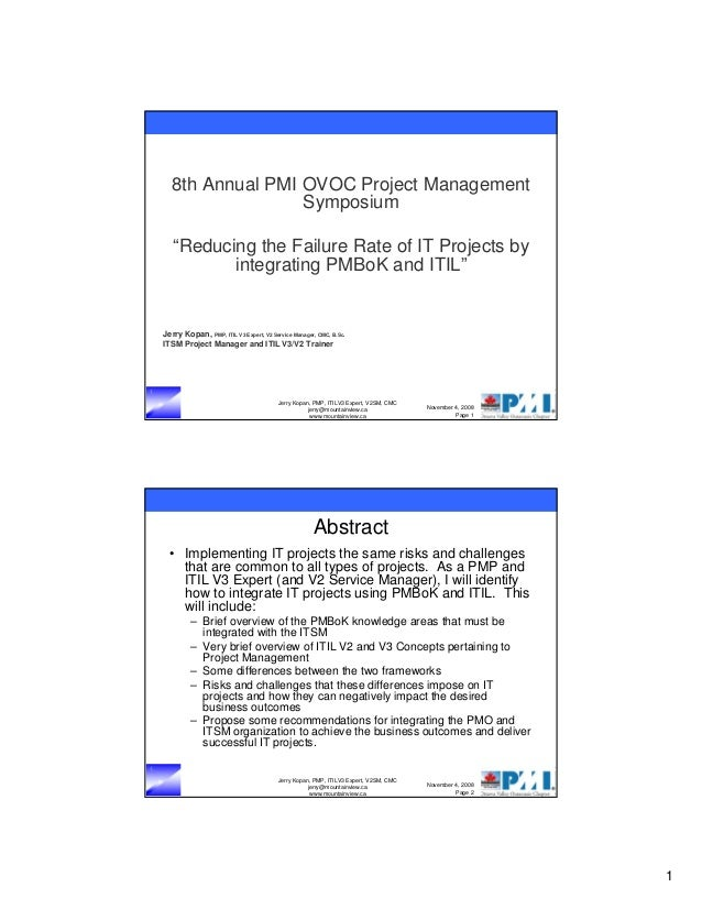 "8th Annual PMI OVOC Project Management Symposium ""Reducing the Failure Rate of IT Projects by integrating PMBoK and ITIL"" ..."