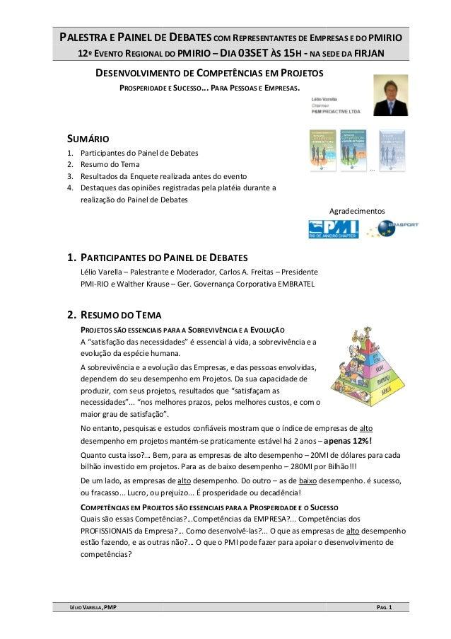 PALESTRA E PAINEL DE 12º EVENTO REGIONAL DO LÉLIO VARELLA, PMP DESENVOLVIMENTO DE PROSPERIDADE E SUMÁRIO 1. Participantes ...