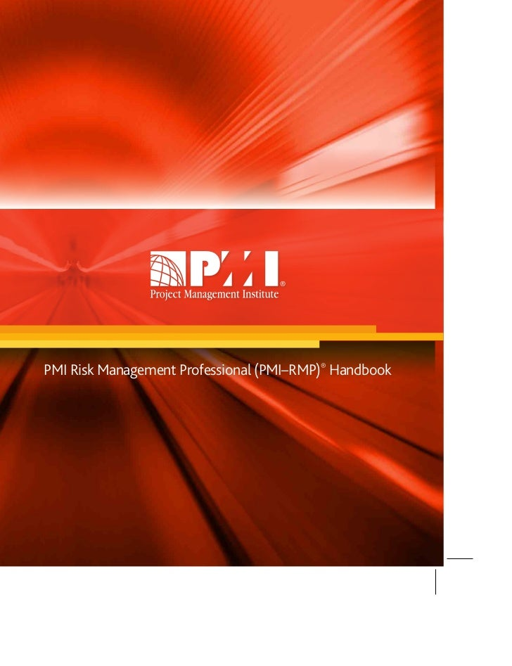PMI Risk Management Professional (PMI–RMP)® Handbook