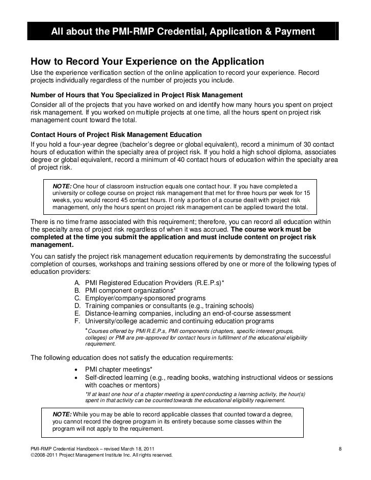 All about the PMI-RMP Credential, Application & PaymentHow to Record Your Experience on the ApplicationUse the experience ...