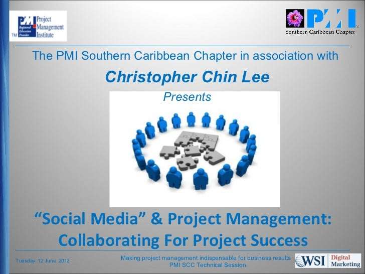 The PMI Southern Caribbean Chapter in association with                        Christopher Chin Lee                        ...