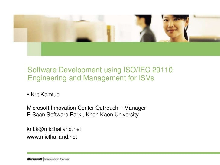 Software Development using ISO/IEC 29110 Engineering and Management for ISVs <br />KritKamtuoMicrosoft Innovation Center O...