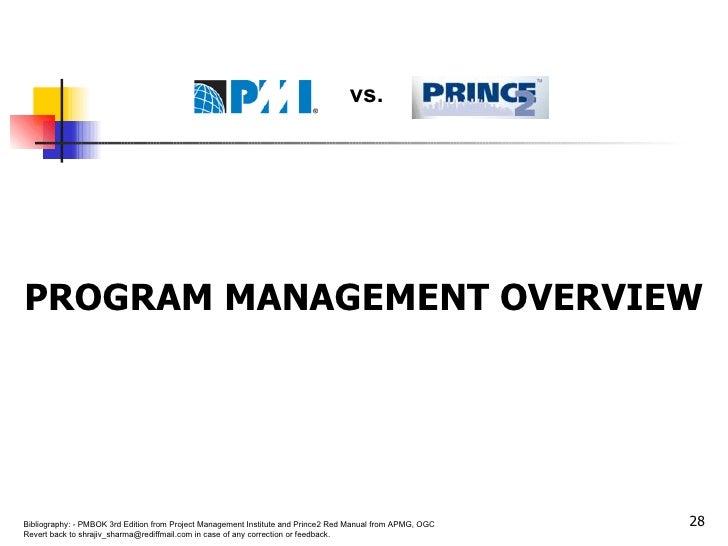<ul><li>PROGRAM MANAGEMENT OVERVIEW </li></ul>vs.
