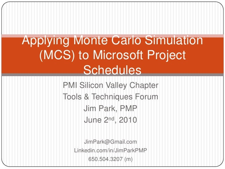 PMI Silicon Valley Chapter<br />Tools & Techniques Forum<br />Jim Park, PMP<br />June 2nd, 2010<br />JimPark@Gmail.com<br ...