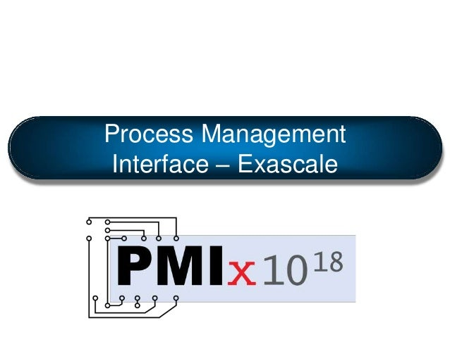 Process Management Interface – Exascale
