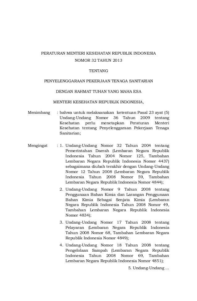 PERATURAN MENTERI KESEHATAN REPUBLIK INDONESIA NOMOR 32 TAHUN 2013 TENTANG PENYELENGGARAAN PEKERJAAN TENAGA SANITARIAN DEN...