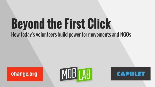 Beyond the First Click How today's volunteers build power for movements and NGOs