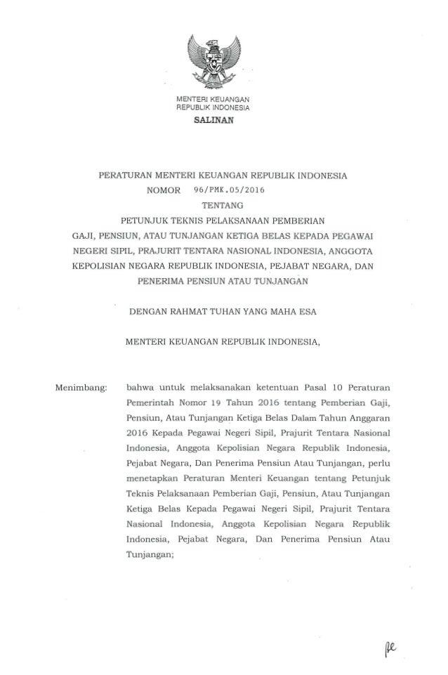 MENTERIKEUANGAN REPUBLIK INDONESIA SALINAN PERATURAN MENTER! KEUANGAN REPUBLIK INDONESIA NOMOR 96/PMK.05/2016 TENTANG PETU...